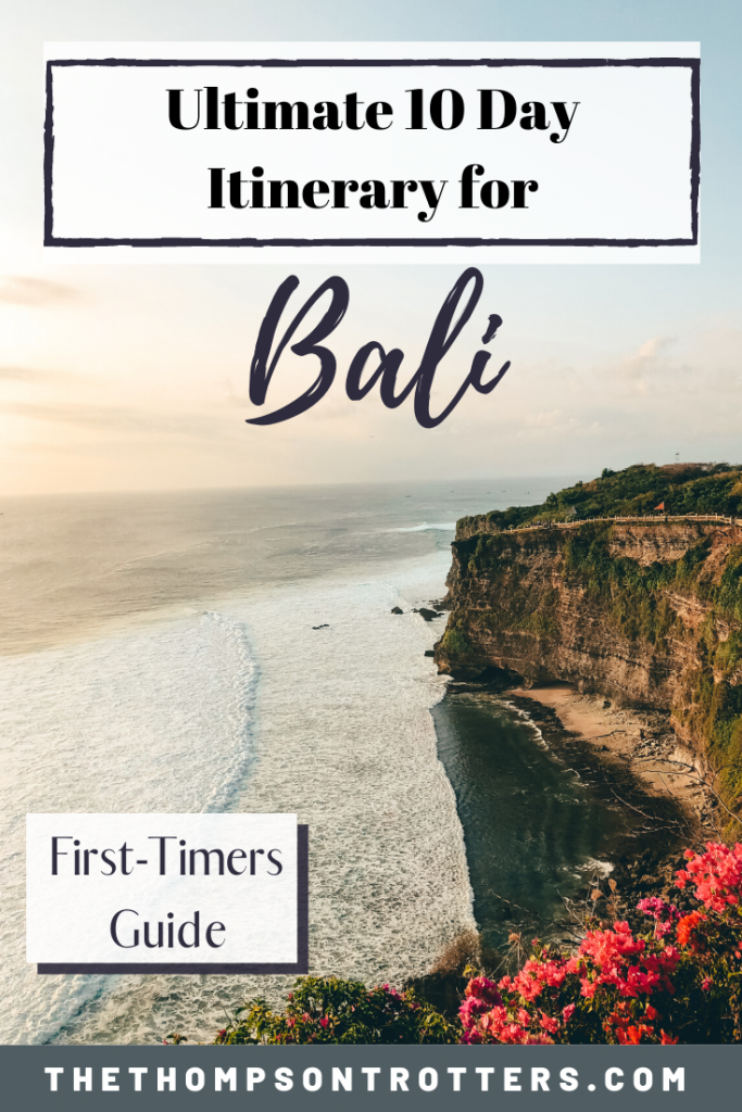 Bali Itinerary: 10 Days in Paradise