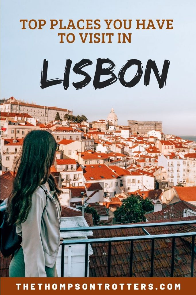 Top places you have to visit in Lisbon, Portugal