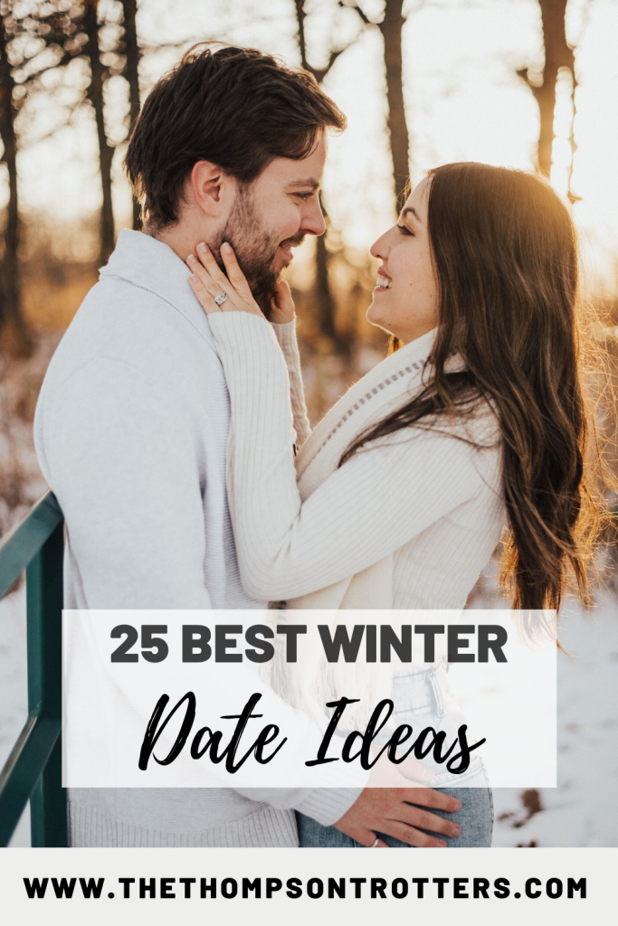 Guide to the 25 Best Winter Date Ideas